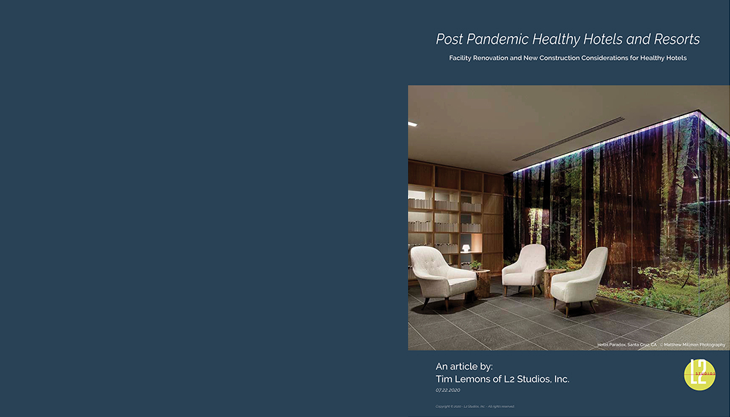 Post-Pandemic Healthy Hotels and Resorts